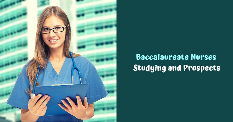 Baccalaureate Nurses_ Studying and Prospects