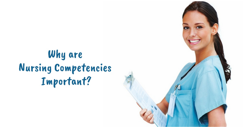 Why are Nursing Competencies Important_